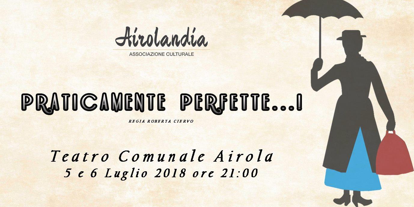 Airola | Domani in scena Praticamente Perfette con Airolandia.