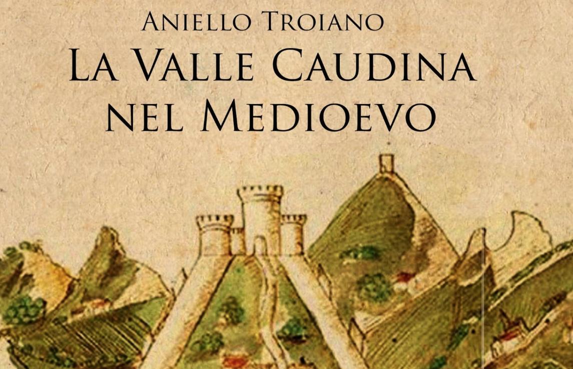 Cervinara. La Valle Caudina nel Medioevo. La presentazione del libro di Troiano