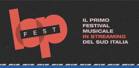 Airola. Lopfest, il primo festival musicale in streaming del Sud Italia
