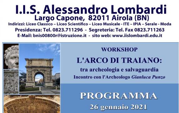 Airola. Istituto Lombardi. L'Arco di Traiano: tra archeologia e salvaguardia
